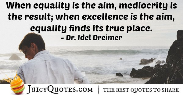 Equality and Excellence Quote