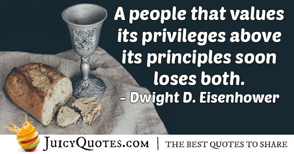 Privileges VS Principles Quote