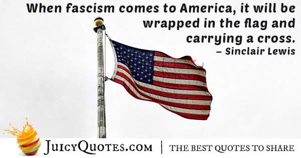 Fascism Comes To America Quote