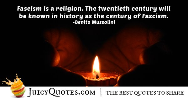 Fascism is a Religion Quote
