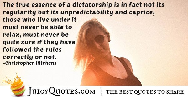 True Essence of a Dictatorship Quote