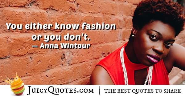 Know Fashion Quote