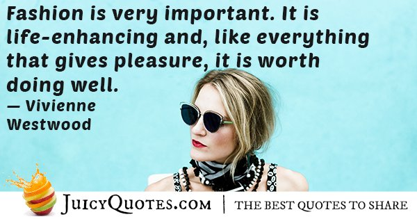 Fashion is Important Quote
