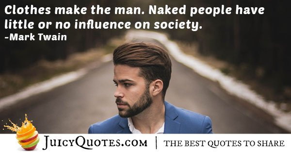 Fashion make a man Quote