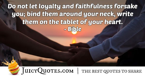 Loyalty and Faithfulness Quote
