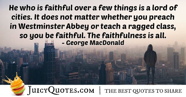 Faithfulness is All Quote