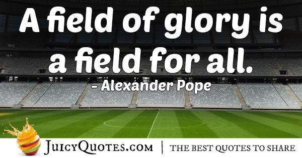 A Field of Glory Quote