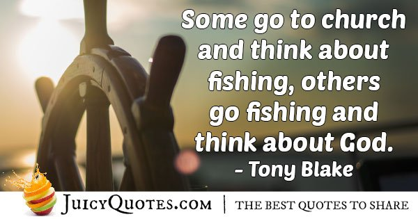 Fishing to Think About God Quote