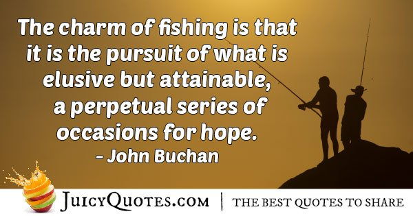 Charm of Fishing Quote