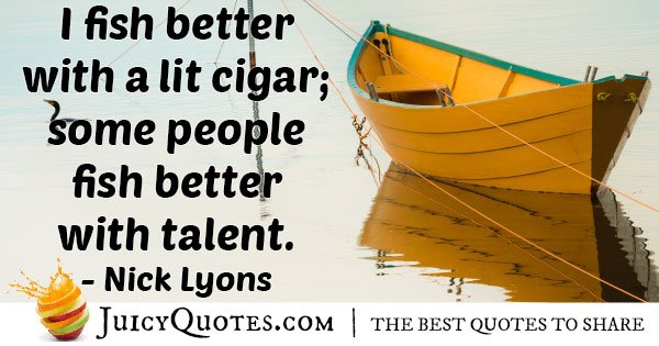 Fishing with a Cigar Quote