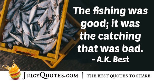 Fishing Catch Quote