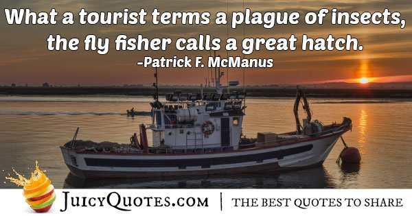 Tourist Verse Fishing Quote