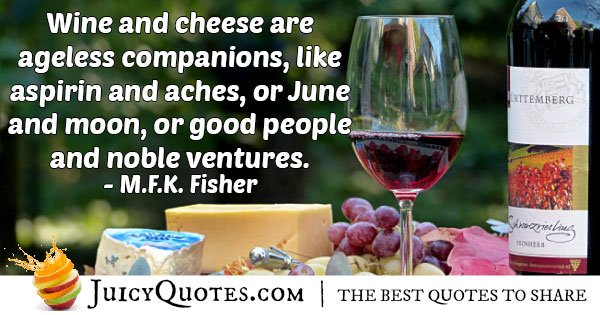 Wine and Cheese Quote