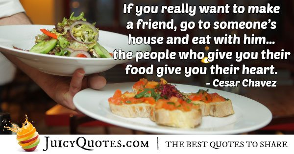 Friends and Food Quote