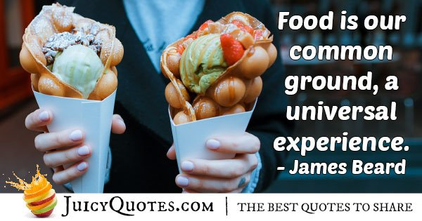 Food is Universal Quote
