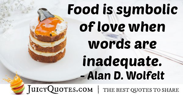 Food is a Symbol Of Love Quote