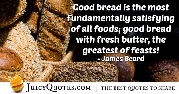 Good Bread Quote