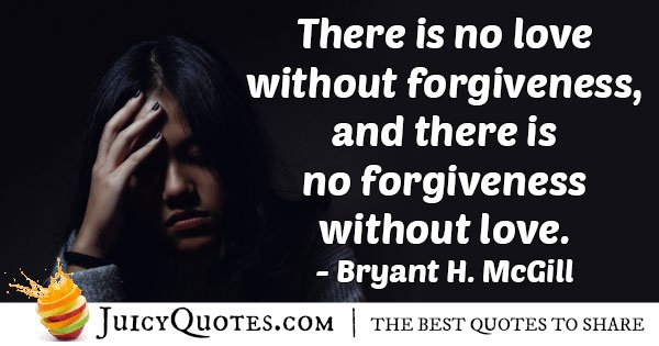 Forgiveness Without Love Quote
