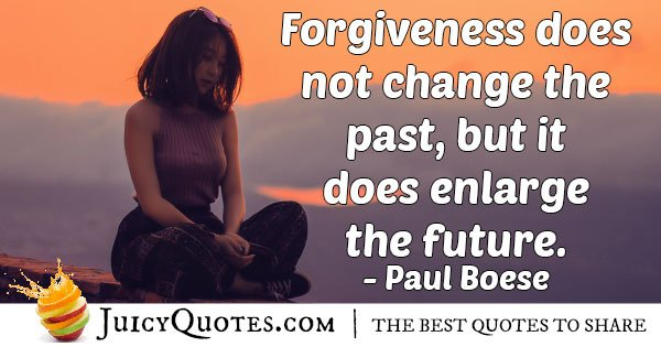 Forgive and Future Quote
