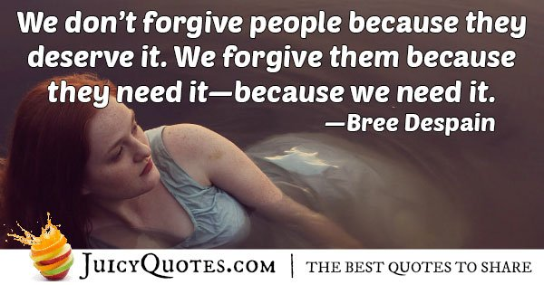 Forgiveness is Needed Quote