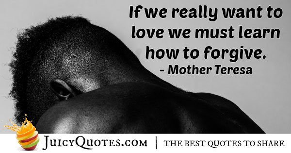 Forgiveness and Love Quote