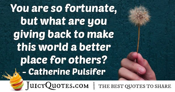 The Fortunate to be Generous Quote