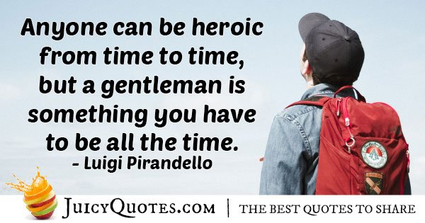 Heroic VS Gentleman Quote