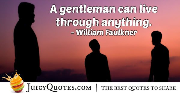 Gentleman can Survive Quote