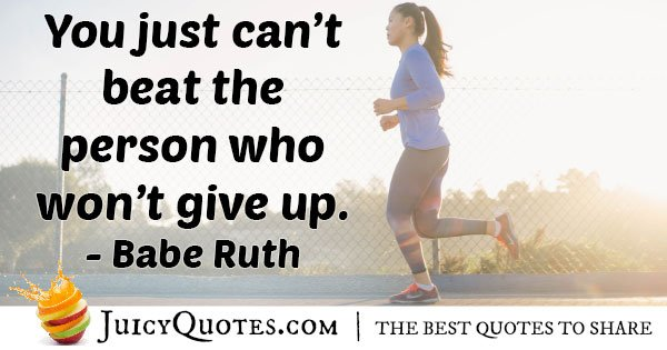 Won't Give Up Quote