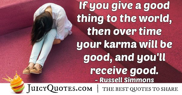 Karma is Good Quote