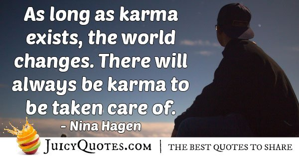 Karma Exists Quote