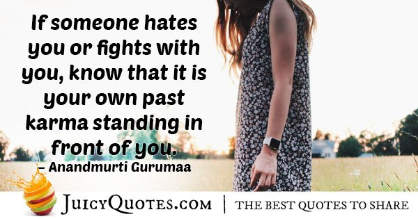 Karma in Front of You Quote