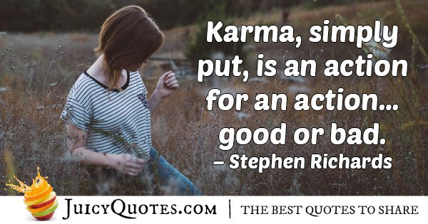 Karma is an Action Quote