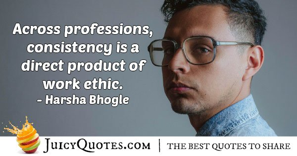 Consistency and Work Ethic Quote