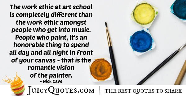 Work Ethic of Artists Quote