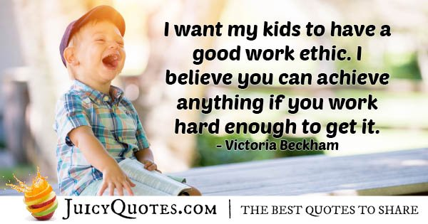 Kids With Work Ethic Quote