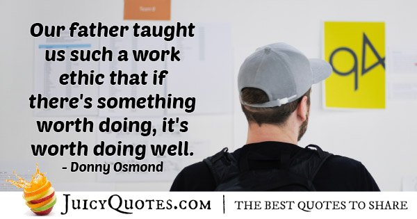 Doing Work Well Quote