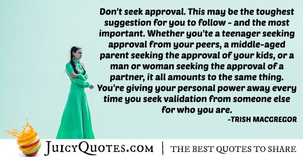 Don't Seek Approval Quote