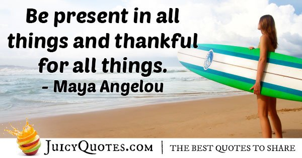 Being Present and Thankful Quote