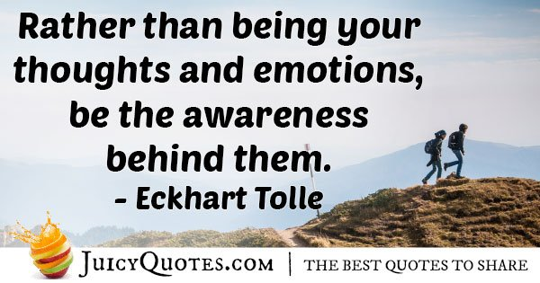 Awareness, Thoughts, Emotions Quote