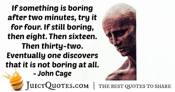 If It Is Boring, Continue Longer Quote