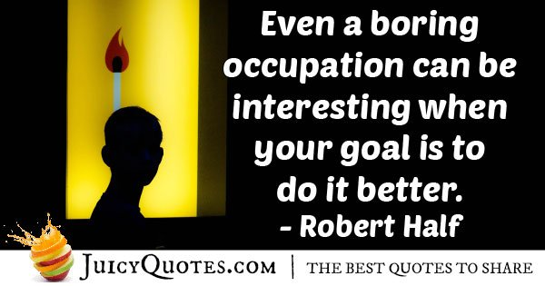 Boring Occupation Quote