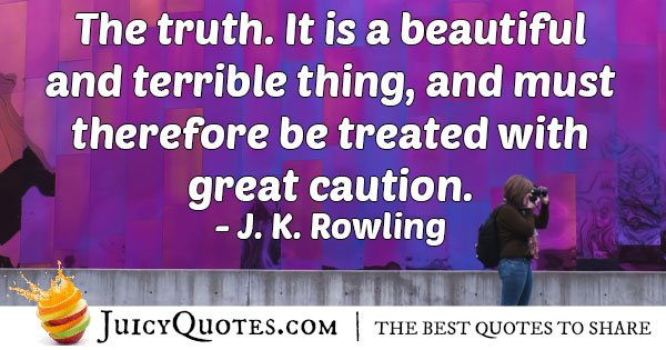 Caution And Truth Quote