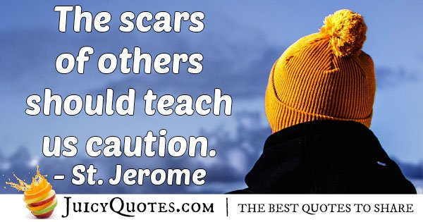 Scars and Caution Quote
