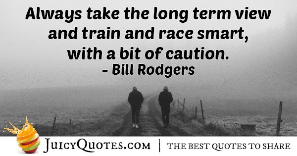 Caution and Long Term Quote