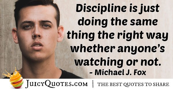 Discipline The Right Way Quote