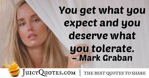 Expect and Deserve Quote