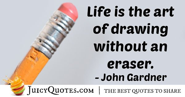 Draw Life Without An Eraser Quote
