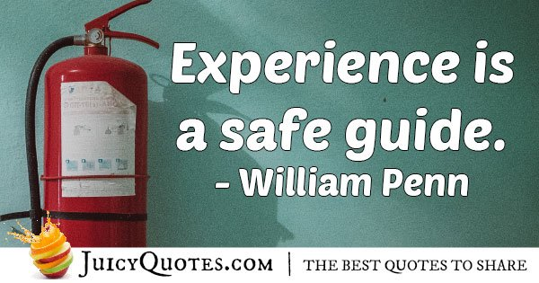 Experience is a Guide Quote