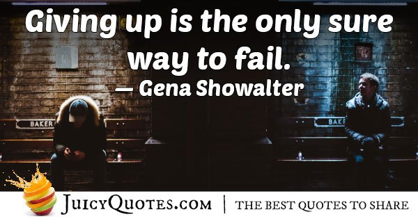 Giving Up is Failing Quote